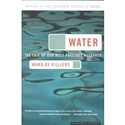 Water: The Fate of Our Most Precious Resource Marq de Villiers Paperback