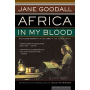 Africa in My Blood: An Autobiography in Letters: The Early Years Jane Goodall Paperback