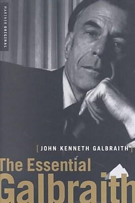 The Essential Galbraith John Kenneth Galbraith Paperback