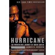 Hurricane The Miraculous Journey of Rubin Carter James S. Hirsch  Paperback