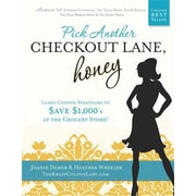 Pick Another Checkout Lane, Honey Joanie Demer, Heather Wheeler Paperback