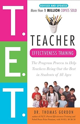 Teacher Effectiveness Training Dr. Thomas Gordon Paperback