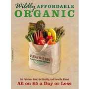 Wildly Affordable Organic Linda Watson Paperback