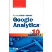 Sams Teach Yourself Google Analytics in 10 Minutes Michael Miller Paperback