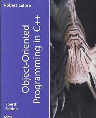 Object-Oriented Programming in C++ Robert Lafore Paperback