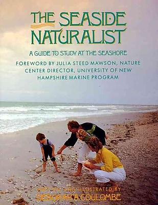 Seaside Naturalist Deborah A. Coulombe Paperback