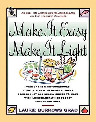 Make it Easy, Make it Light Laurie Grad Paperback