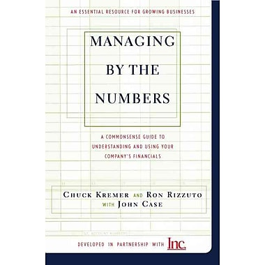 Managing By The Numbers Chuck Kremer , Ron Rizzuto , John Case Paperback