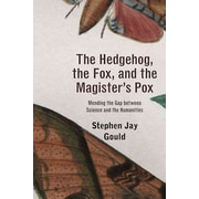 The Hedgehog, the Fox, and the Magister's Pox Stephen Jay Gould Paperback
