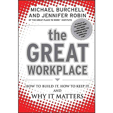 The Great Workplace Michael Burchell, Jennifer Robin Hardcover