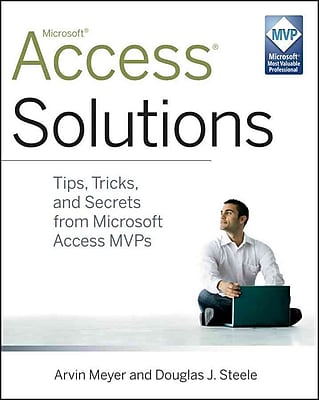 Access Solutions: Tips, Tricks, and Secrets from Microsoft Access MVPs Paperback
