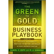 The Green to Gold Business Playbook Daniel C. Esty, P.J. Simmons  Hardcover
