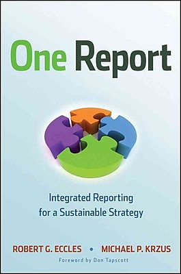 One Report Integrated Reporting For A Sustainable Strategy (Hardcover) Hardcover