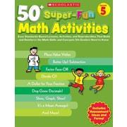 50+ Super-Fun Math Activities Joseph D'agnese Paperback