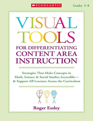 Visual Tools for Differentiating Content Area Instruction Roger Essley Paperback