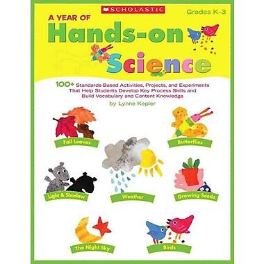 A Year of Hands-on Science Lynne Kepler Paperback