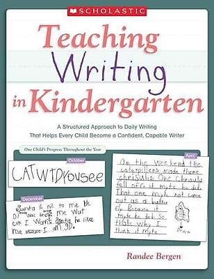 Teaching Writing in Kindergarten Randee Bergen Paperback