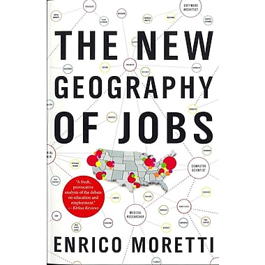 The New Geography of Jobs Enrico Moretti Paperback