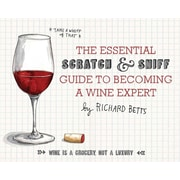 The Essential Scratch and Sniff Guide to Becoming a Wine Expert Richard Betts Board book