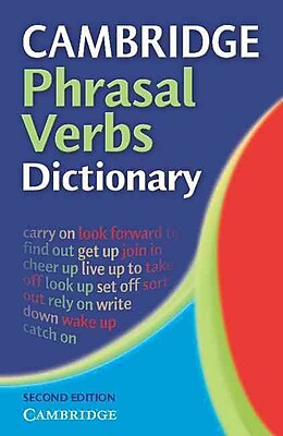 Cambridge Phrasal Verbs Dictionary Cambridge University Press Paperback