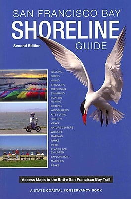 San Francisco Bay Shoreline Guide State Coastal Conservancy Paperback