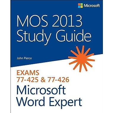 MOS 2013 Study Guide for Microsoft Word Expert John Pierce Paperback