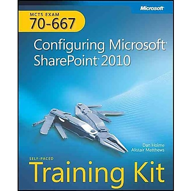 MCTS Self-Paced Training Kit (Exam 70-667): Configuring Microsoft SharePoint 2010 Paperback