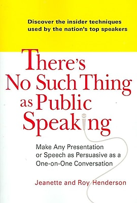 There's No Such Thing as Public Speaking Jeanette and Roy Henderson Paperback 626943