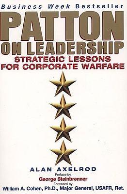 Patton on Leadership Alan Axelrod Ph.D, Alan Axelrod Paperback