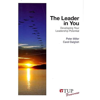 The Leader in You: Developing Your Leadership Potential Paperback