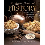 A Sweet Taste of History Walter Staib Hardcover