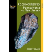 Rockhounding Pennsylvania and New Jersey Robert Beard Paperback