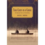 Two Coots in a Canoe: An Unusual Story of Friendship David E. Morine Paperback