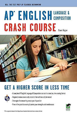 AP English Language & Composition Crash Course Book + Online Dawn Hogue Paperback