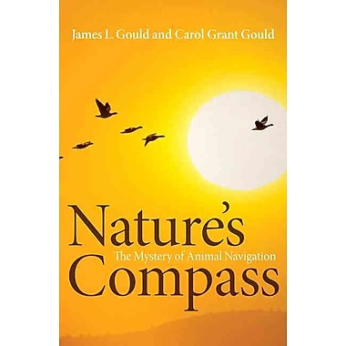 Nature's Compass: The Mystery of Animal Navigation (Science Essentials) Hardcover