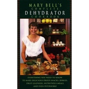 Mary Bell's Complete Dehydrator Cookbook Mary Bell Hardcover