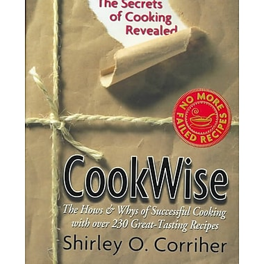 CookWise: The Hows & Whys of Successful Cooking, The Secrets of Cooking Revealed Hardcover