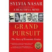 Grand Pursuit: The Story of Economic Genius Sylvia Nasar Paperback
