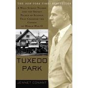 Tuxedo Park Jennet Conant Paperback