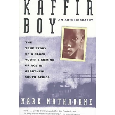 Kaffir Boy: The True Story of a Black Youth's, South Africa Mark Mathabane Paperback