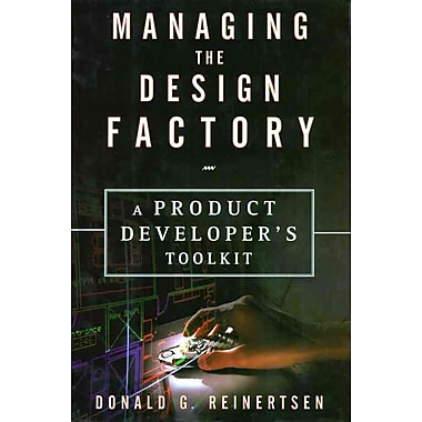 Managing the Design Factory Donald G. Reinertsen Hardcover