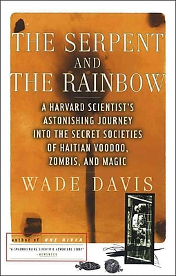 The Serpent and the Rainbow Wade Davis Paperback