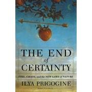 The End of Certainty Ilya Prigogine Hardcover