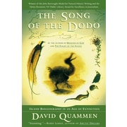 The Song of the Dodo: Island Biogeography in an Age of Extinction David Quammen Paperback