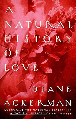 A Natural History Of Love Diane Ackerman Paperback