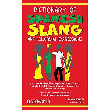 Dictionary of Spanish Slang and Colloquial Expressions Michael Mahler Paperback