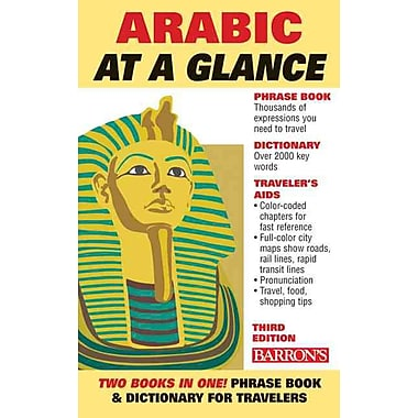 Arabic at a Glance: Foreign Language Phrasebook & Dictionary (At a Glance Series)