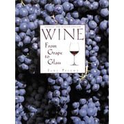 Wine from Grape to Glass Jens Priewe Hardcover