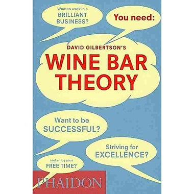 Wine Bar Theory David Gilbertson Hardcover