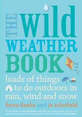 The Wild Weather Book Fiona Danks Paperback